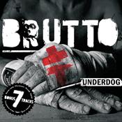 Подробное описание альбома BRUTTO - переиздание альбома UNDERDOG